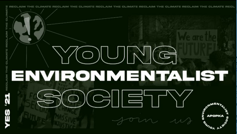 Say YES to the Young Environmentalist Society